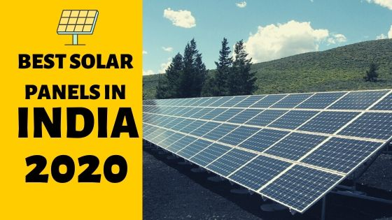 Best Solar Panels 2020.Best Solar Panels In India 2020 Lets Save Electricity