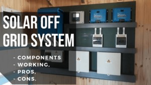 What is Solar Off Grid System?
