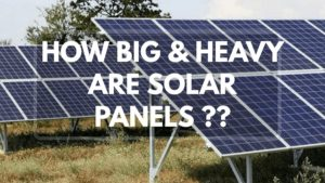 What is the size of a solar panel & weight of a solar panel?