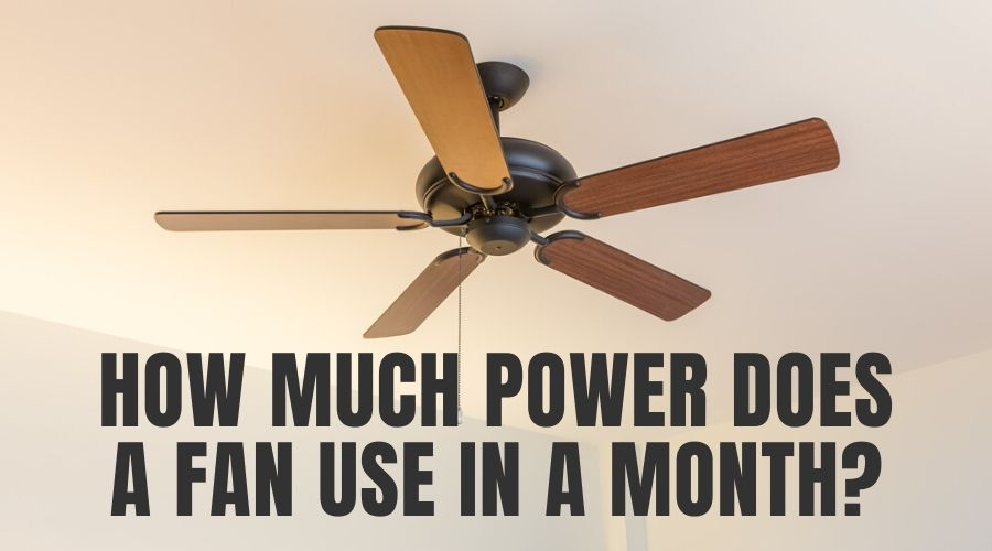 how much power does a fan use in a month