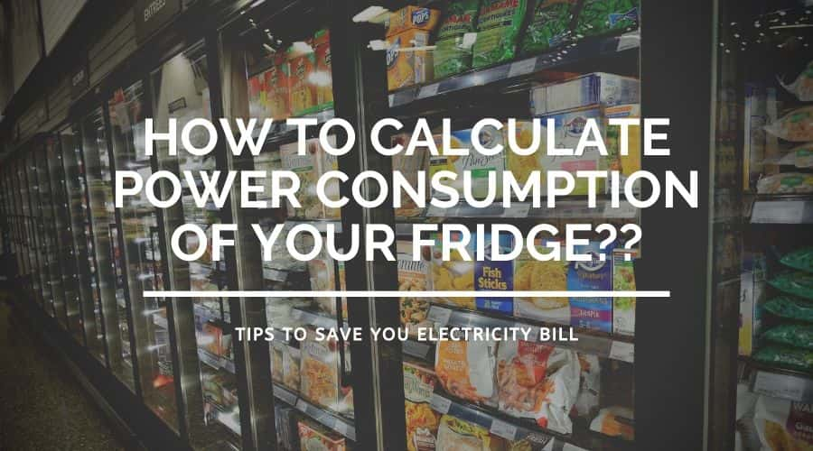 What is the power consumption of a refrigerator?