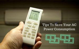 Tips To Save Your AC Power Consumption