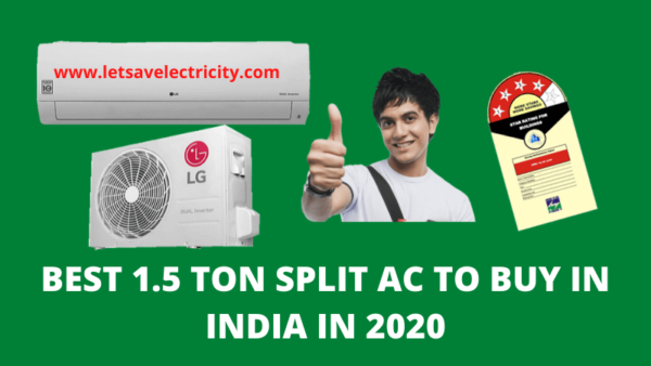 Best 1.5 Ton Split AC To Buy in India in 2020