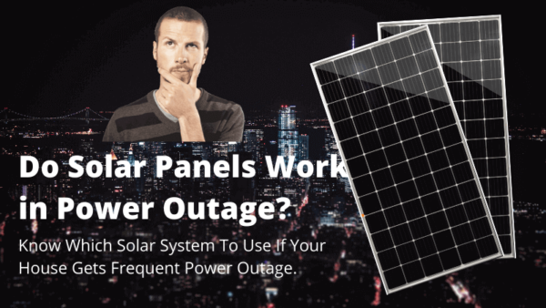 Do Solar Panels Work in Power Outage?