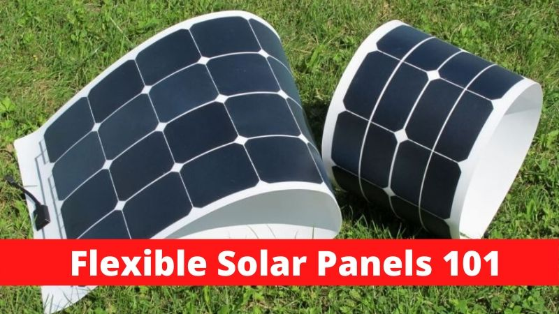 Everything About Flexible Solar Panels