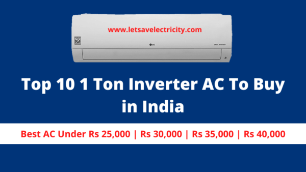 Best 1 Ton Inverter AC To Buy in India in 2020