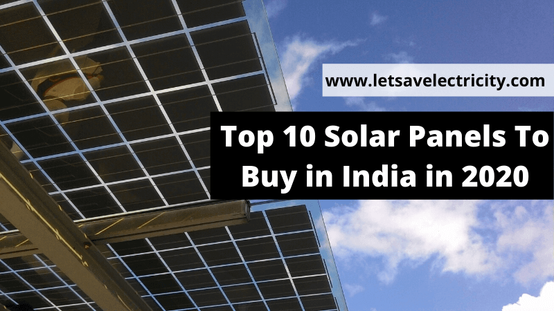 Best Solar Panels in India in 2020
