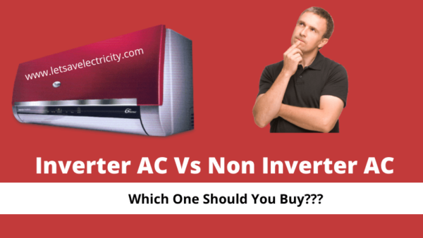 Difference Between Inverter AC and Non Inverter AC