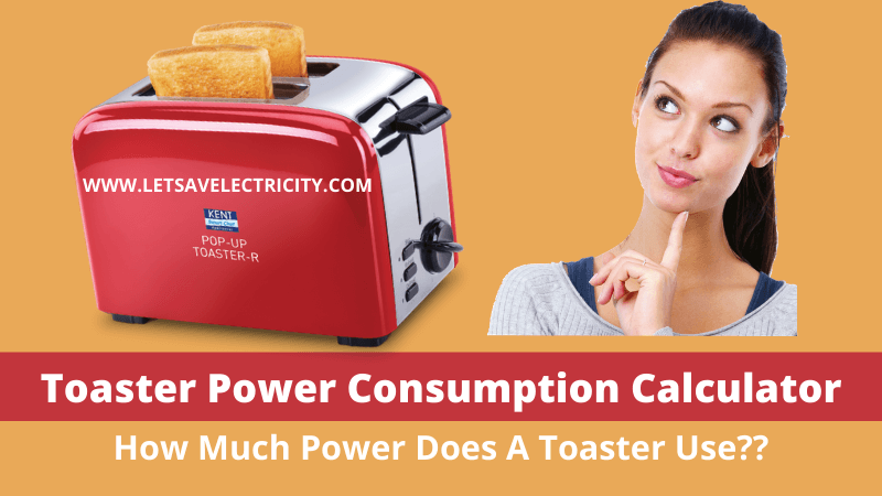 toaster Power Consumption Calculator