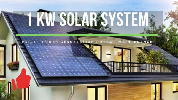 1kW Solar System Price, Power Generation, Area Needed, Maintenance | Honest Review
