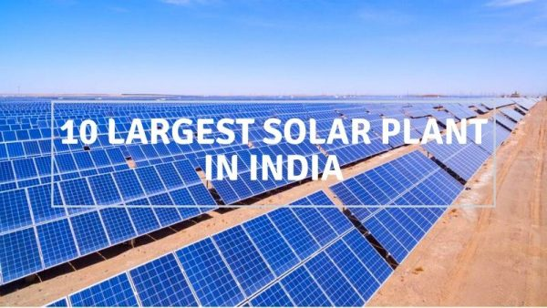 Top 10 Largest Solar Plant in India