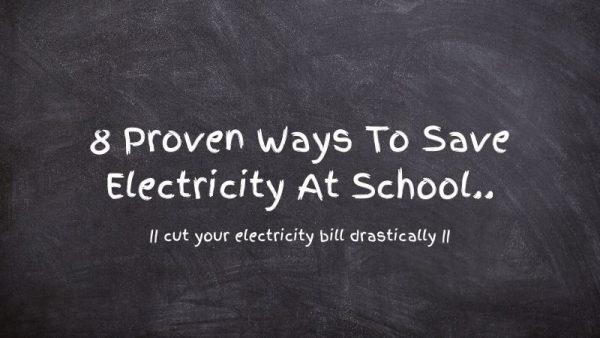 How To Save Electricity At School