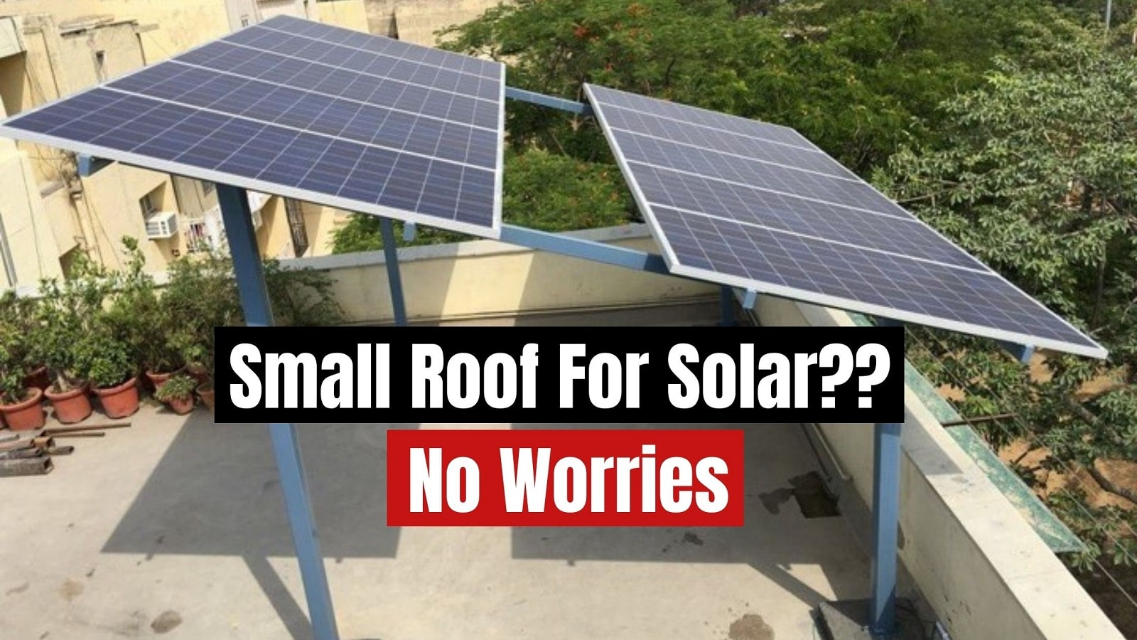 how to increase the solar capacity of your roof